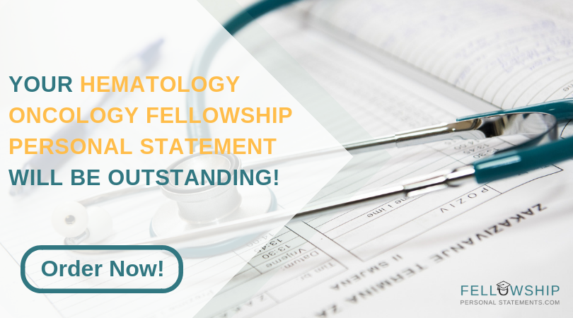 hematology oncology fellowship personal statement help