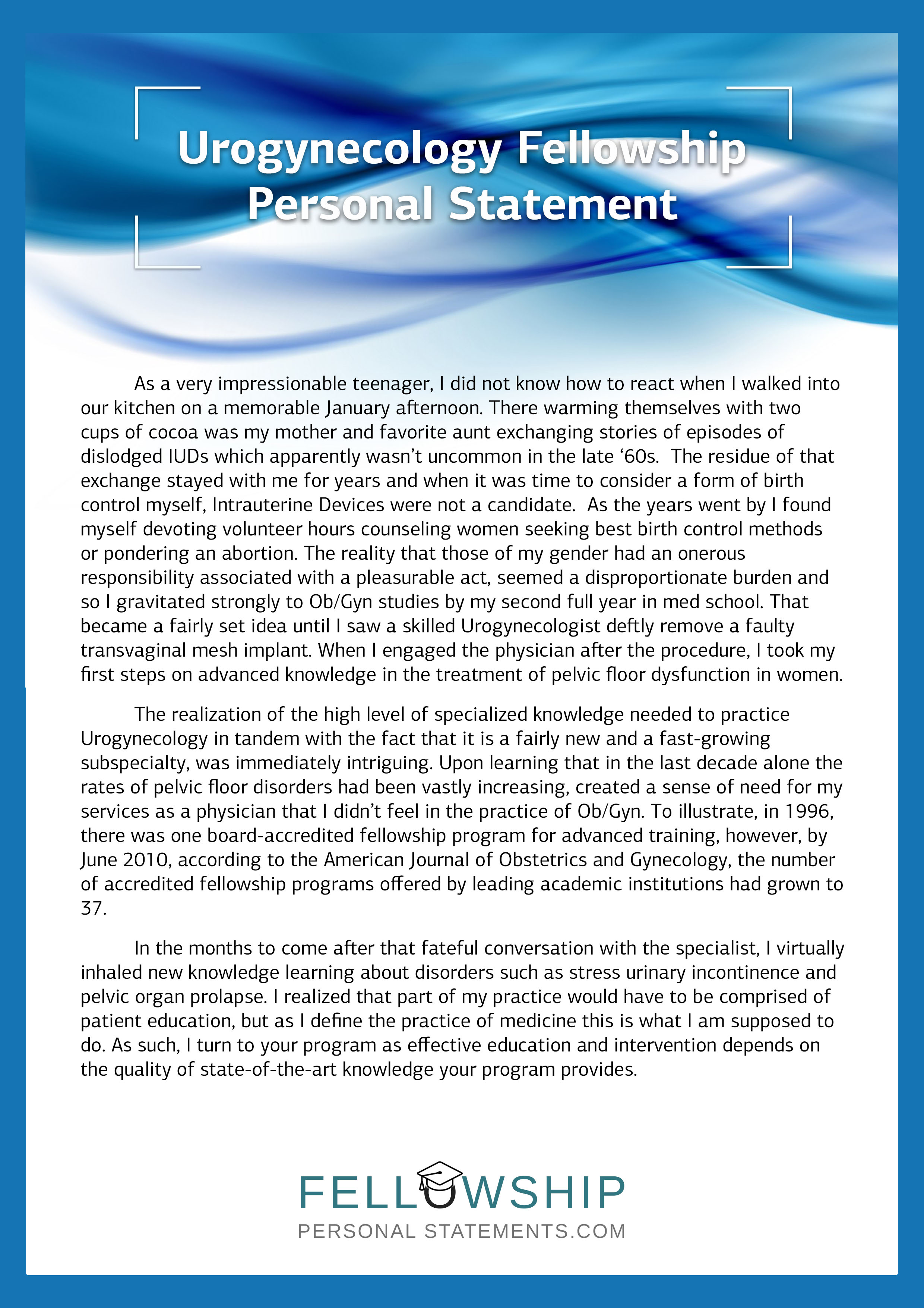 vascular surgery personal statement Writing a personal statement for fellowship applications your personal statement will usually be one page or less, single spaced some fellowships have a word limit, or a character limit, or a space limit.