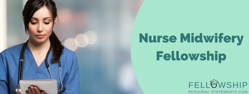 nurse midwifery fellowship