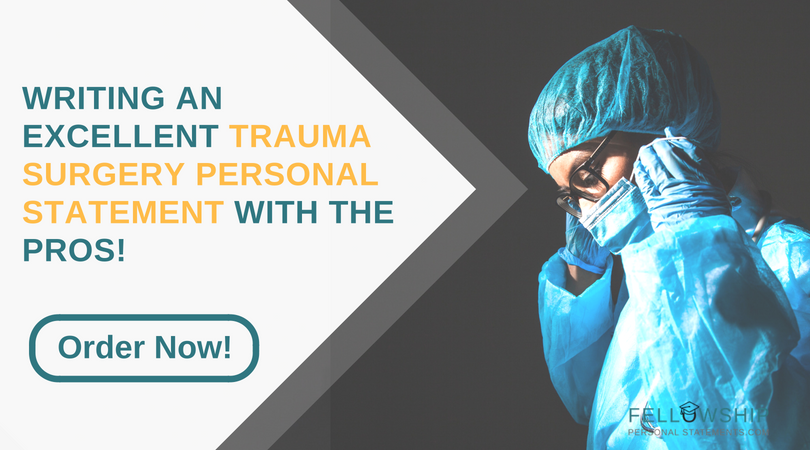 expert trauma surgery fellowship help