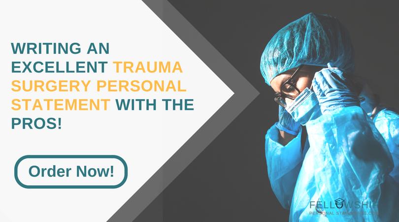expert trauma surgery fellowship help