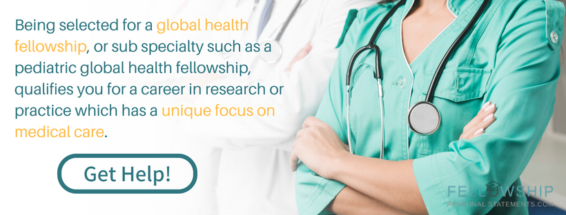 global health fellowship writing assistance