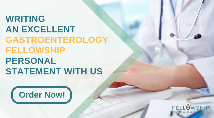 help writing gastroenterology fellowship personal statement