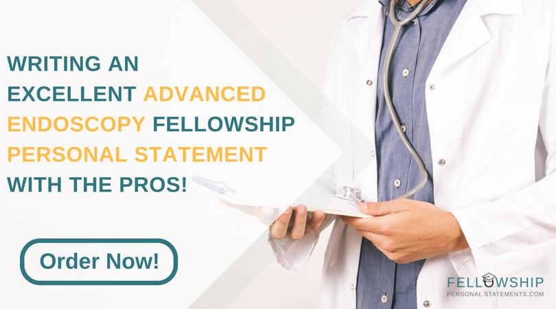 writing advanced endoscopy fellowship personal statement