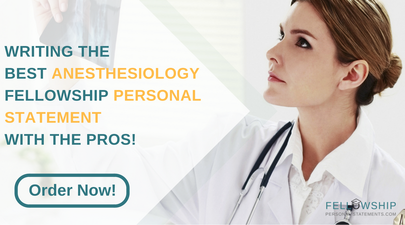 writing anesthesiology fellowship personal statement